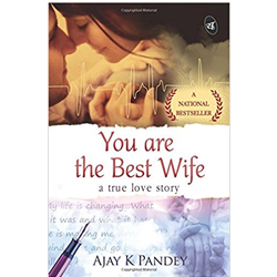 You are the Best Wife: A True Love Story
